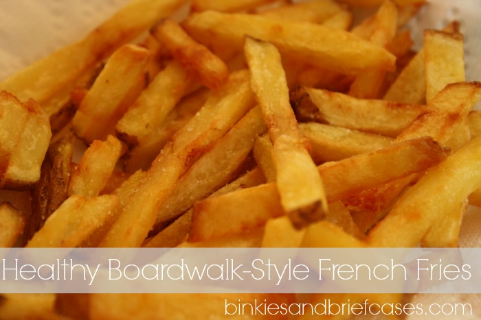 Healthy Boardwalk-Style French Fries from Binkies and Briefcases