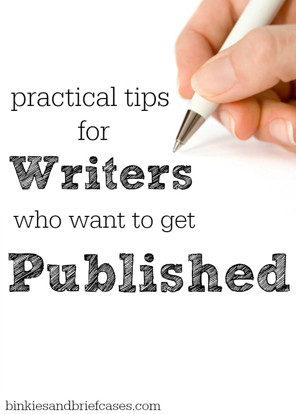 practical advice for writers who want to get their work published there are some great