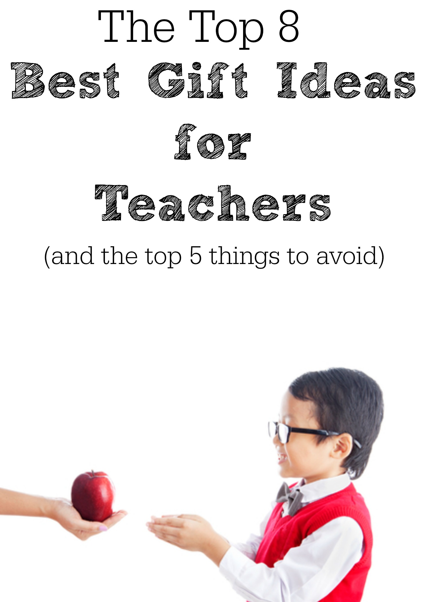 This is a helpful list for parents who are looking for practical ideas for ways to show appreciation to their child's teacher by giving a gift.