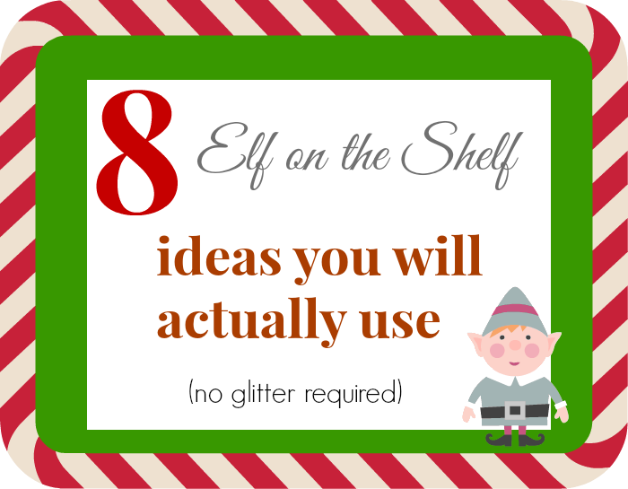 8 Elf on the Shelf Ideas for average moms