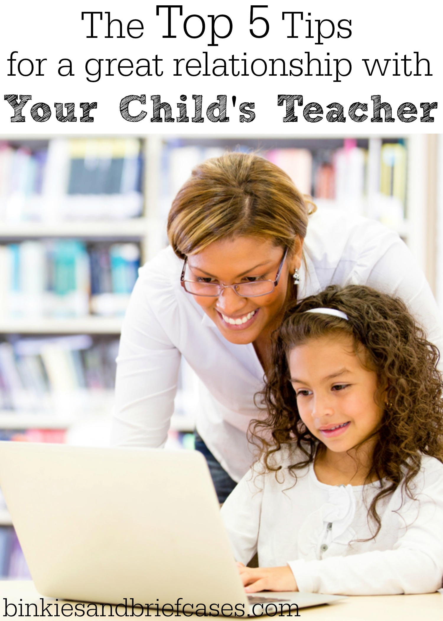 A teacher's top five tips for building a great parent teacher relationship