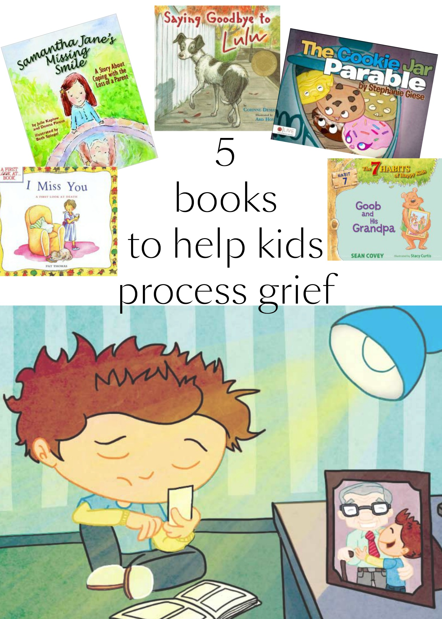 Five books that can help young kids process grief, such as the death of a grandparent.