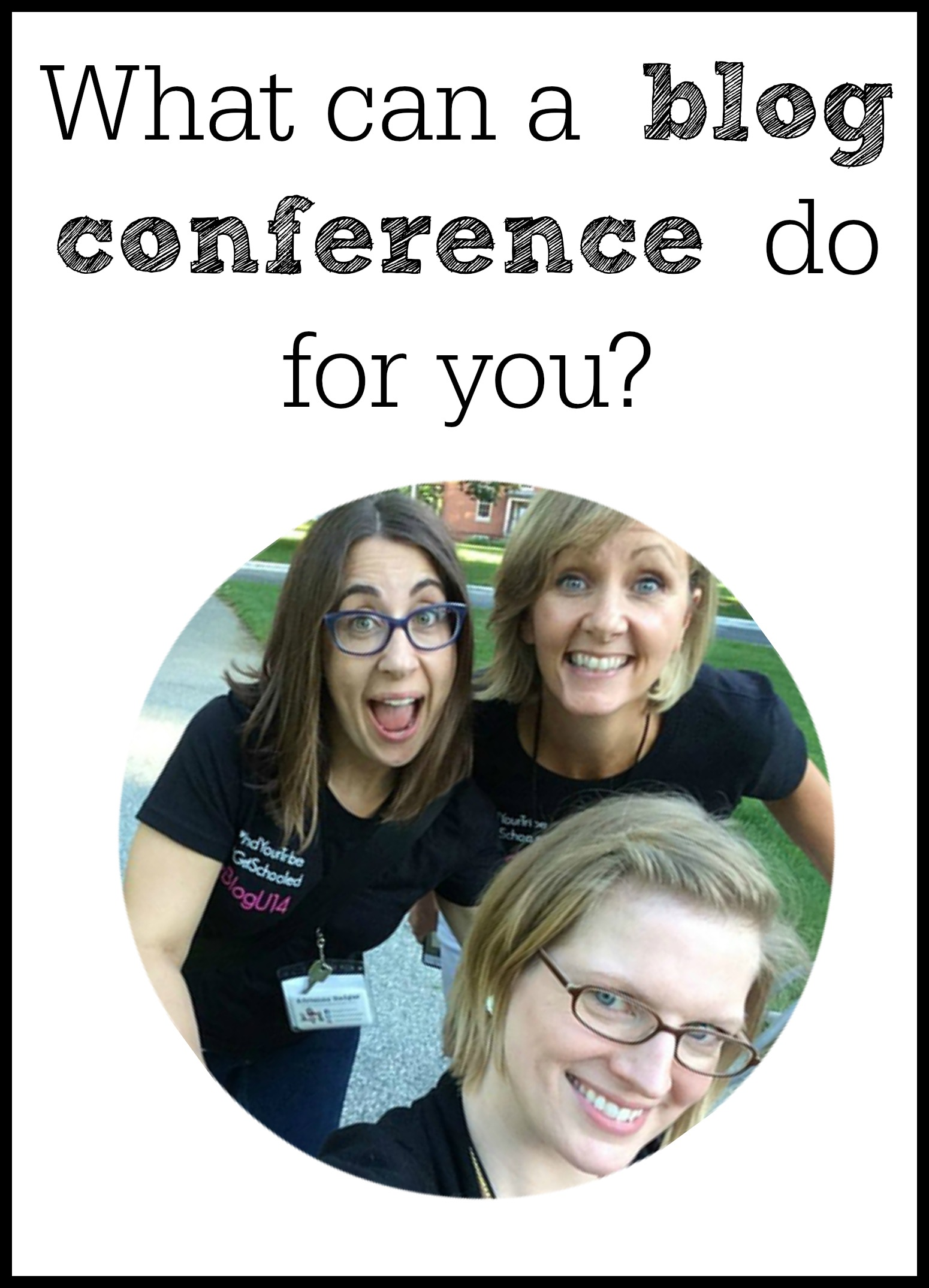 What Can A Blog Conference Do For You?