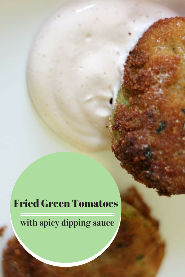 Fried Green Tomatoes With Spicy Dipping Sauce