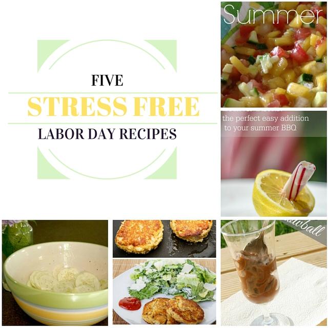 Five Stress-Free Labor Day Recipes