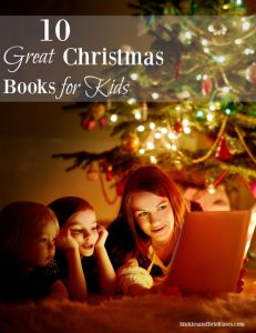 This list of Christmas books for kids includes holiday classics and some new modern books as well.