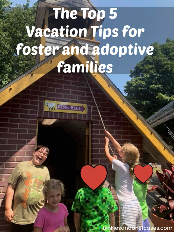 Vacation tips for foster and adoptive families. Learn how to make your trip easier on your kids.
