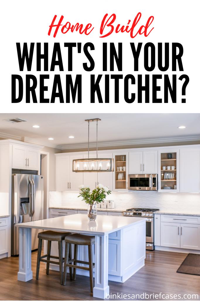 Planning Our Dream Kitchen