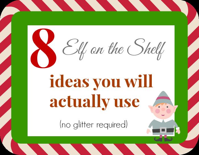8 Elf on the Shelf Ideas for average moms
