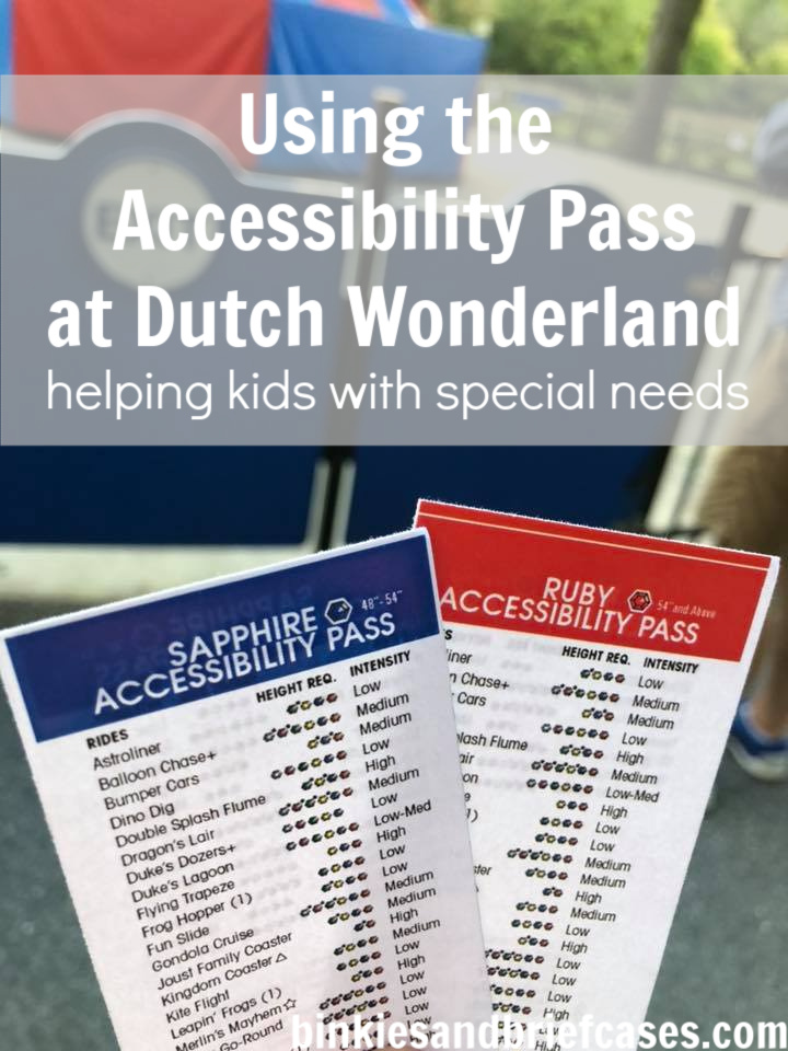 Children with special needs can use the Accessibility Pass at Dutch Wonderland